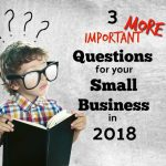 Three More Questions To Consider in 2018 For Your Brevard County Small Business Plan